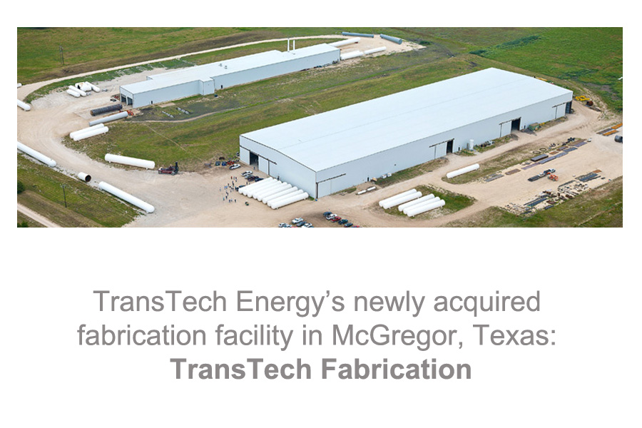 TransTech_Energys_newly_acquired_fabrication_facility_in_McGregor_Texas_-_TransTech_Fabrication