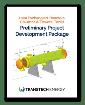 Heat Exchangers, Reactors, Columns & Towers, API Storage Tanks, Pressure Vessels - Preliminary Project Development Project- TRANSTECH