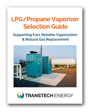 LPG Propane Vaporizer Selection Guide - Vaporizers for fast reliable vaporization and natural gas replacement